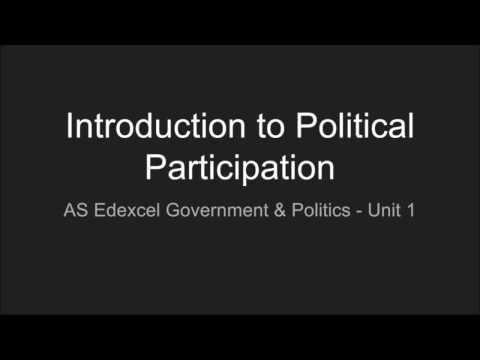 [Unit 1] Introduction to Political Participation | A-Level Government & Politics (Edexcel)