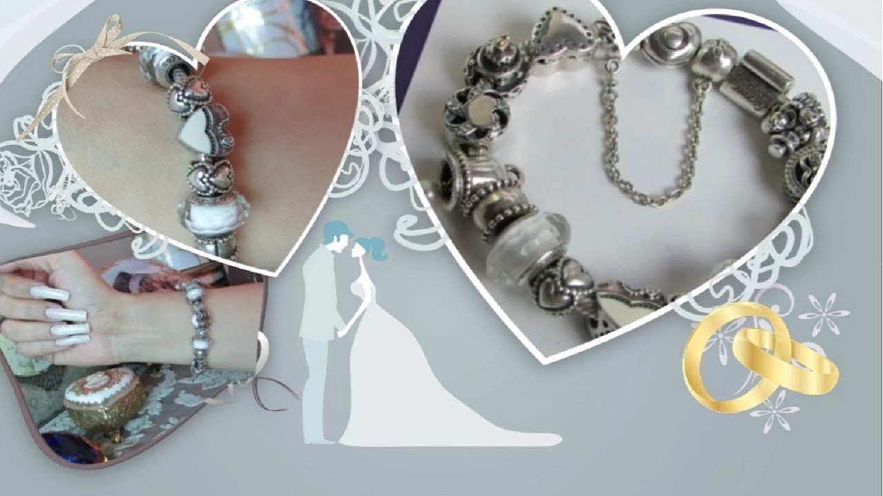 My Pandora Wedding Theme Bracelet Youtube