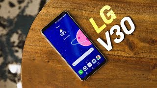 LG V30: 5 Reasons It Doesn