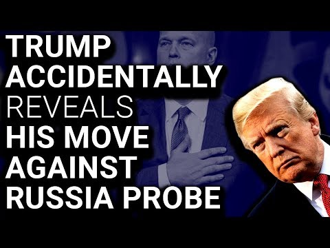 OOPS: Trump Blurts Out That He Installed New AG Over Russia Probe