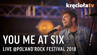 YOU ME AT SIX - powtórka koncertu Pol'and'Rock 2018 - Na żywo
