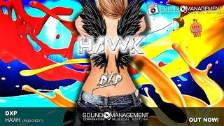 DXP - Hawk (HIT MANIA CHAMPIONS 2017)