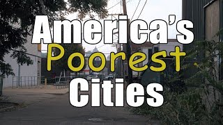 The 10 POOREST CITIES in AMERICA