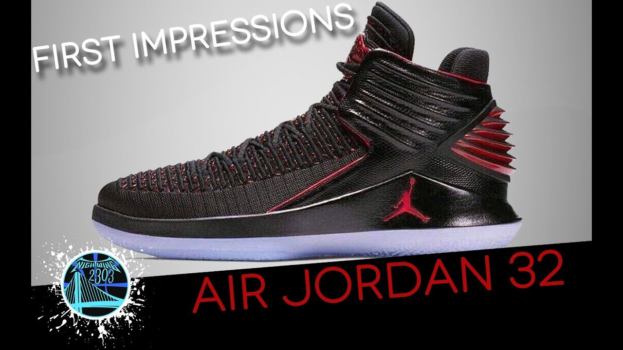 new product 53120 a0d3d Air Jordan 32 First Impression