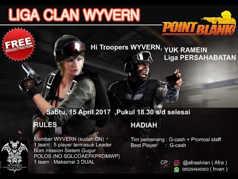 PBCL [ Point Blank Clan Liga ] WYVERN | PB Garena Indonesia