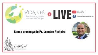 Vida e Fé | Pr. Leandro Pinheiro | 29.10.2020