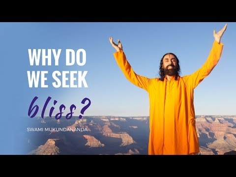 Why do we seek bliss? Part 3: The Goal of Human Life by Swami Mukundananda