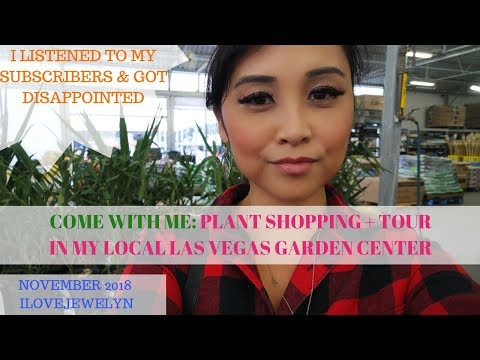 Come with me: Plant shopping + tour | Garden Center | Las Vegas, NV | November 2018 | ILOVEJEWELYN
