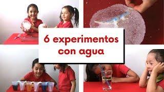6 EXPERIMENTOS caseros con AGUA | EXPERIMENTOS FÁCILES para NIÑOS