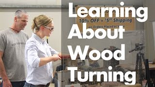 Learning About Wood Turning