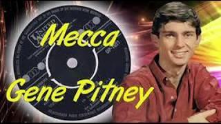 Gene Pitney   Mecca