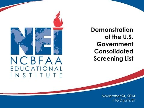 NEI Webinar - November 24, 2014 - Demonstration of the U.S. Government Consolidated Screening List