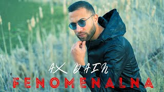 AX Dain - ''FENOMENALNA'' / ''ФЕНОМЕНАЛНА'' - (Official Video)
