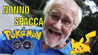 NONNO SPACCA POKEMON GO  ( E IPHONE )