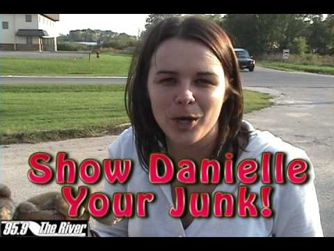 Show Danielle Your Junk! 95.9 The River