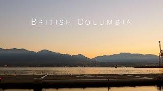 British Columbia (Travel Video)