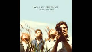 Our Window [of] Blue Skies // Noah and the Whale