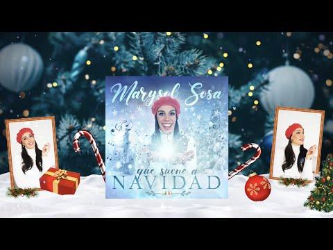Marysol Sosa - Que suene a Navidad (Video Lyric)