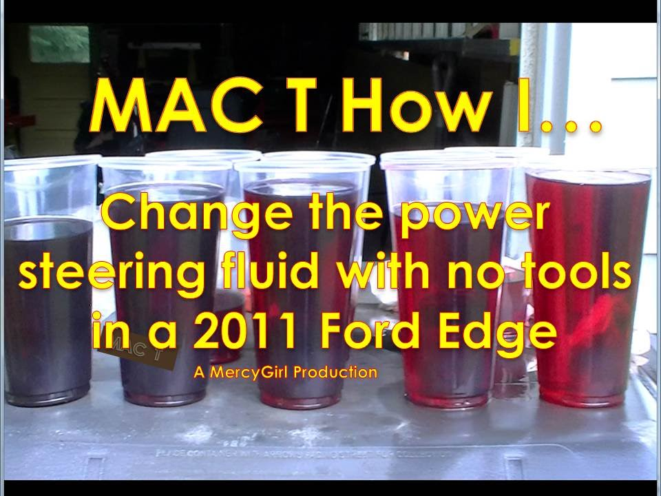 Ford Edge Power Steering Flush And Maintenance