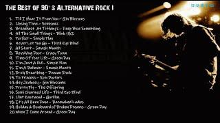 The Best Of 90's Alternative Rock I