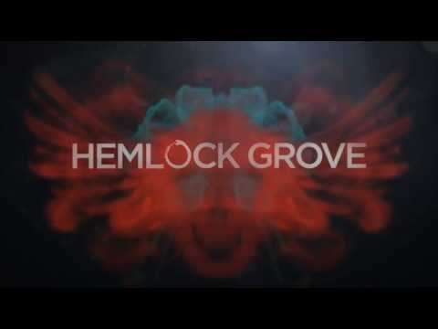 Hemlock Grove Opening