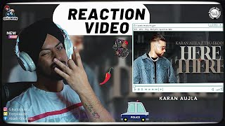 Reaction on KARAN AUJLA : Here & There | Tru-Skool | BTFU