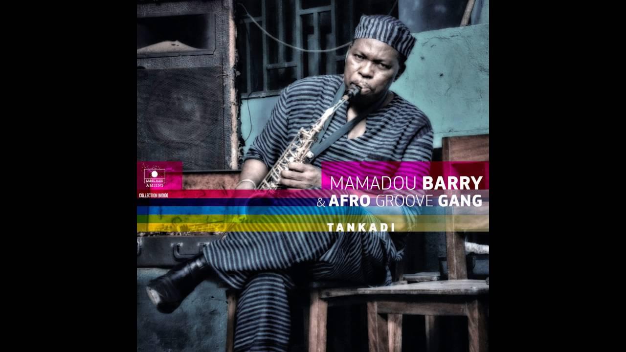 Soumbara - Mamadou Barry et Afro Groove Gang