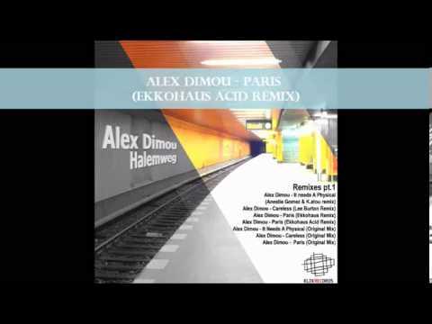 Alex Dimou - Paris (Ekkohaus Acid Remix)