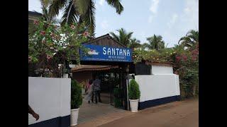 Amazing Stay at Beach | Santana Resort- North Goa