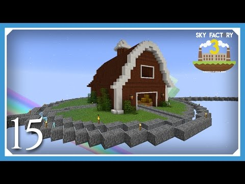 FTB Sky Factory 3 | Chicken Coop Barn! | E15 (Modded Skyblock Minecraft 1.10.2)