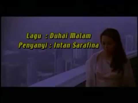 Intan Sarafina Duhai Malam (Music Video)