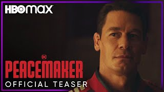 Peacemaker | Official Teaser | HBO Max