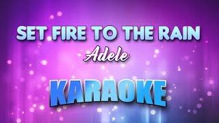 Adele - Set Fire To The Rain (Karaoke & Lyrics)