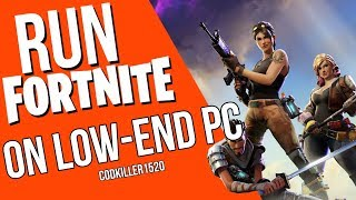 HOW TO RUN FORTNITE ON A LOW END PC AND LAPTOP thumbnail