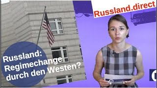 Russland: Regimechange durch den Westen?