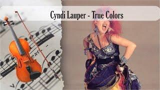 Video Partitura Cyndi Lauper - True Colors Violín download MP3, 3GP, MP4, WEBM, AVI, FLV Oktober 2018