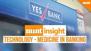 Mint Insight | Yes Bank Deal: High Hopes on 'Transformational Capital'