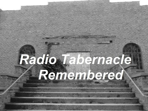 RADIO TABERNACLE REMEMBERED - Herrin Illinois