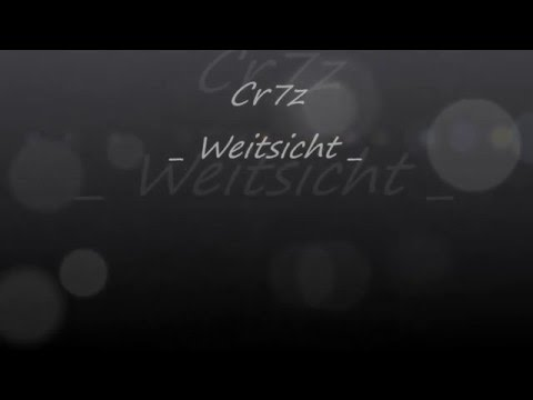 Cr7z - Weitsicht [Lyrics Video]