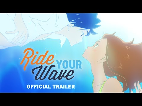 RIDE YOUR WAVE [Official U.S. Trailer] - Now Out on Blu-ray, DVD & Digital!