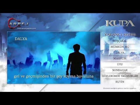 Kupa - Dalya (Lyric Video)