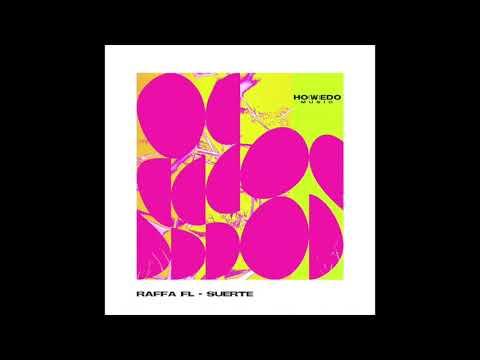Download RAFFA FL - SUERTE (RADIO EDIT)