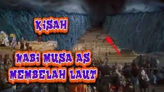 Download Video Kisah Nabi Musa As Membelah Lautan MP3 3GP MP4