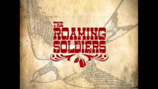 The Roaming Soldiers - Last Cards - Southern Soul Roots Rock
