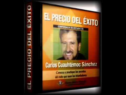 EL PRECIO DEL ÉXITO, Carlos Cuauhtémoc Sánchez