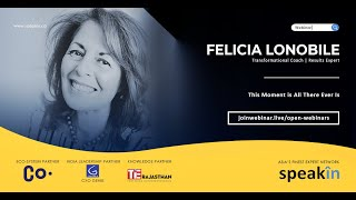 #ManagingChange with Felicia Lonobile, Bestselling Author & Speaker-This Moment is All There Ever Is
