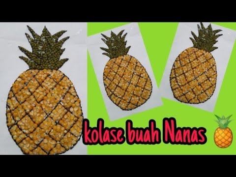 Membuat Kolase Buah Nanas Dari Biji Bijian Mozaik Youtube