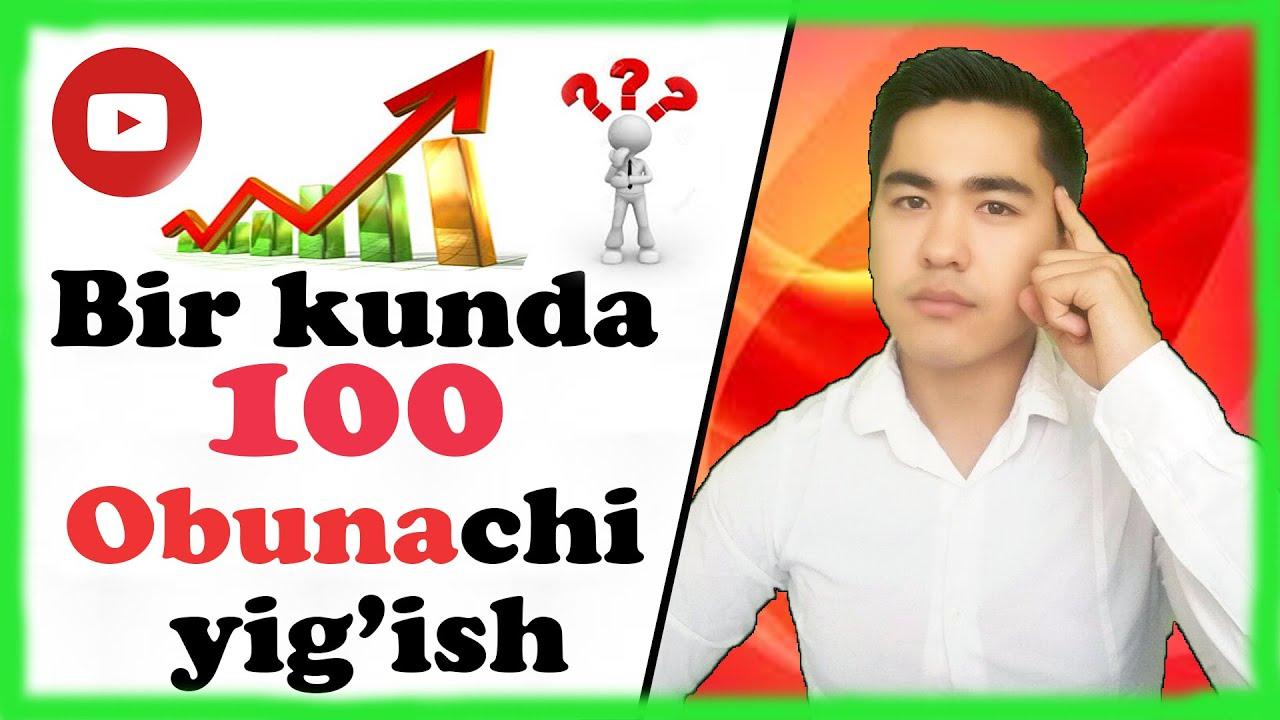 Youtubeda Obunachi Yig'ish (подписчик), Pul İshlash Uzbekcha 2020 MyTub.uz