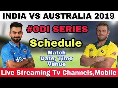 India Vs Australia ODI Series 2019 Confirm Schedule, Date, Time, Venue | Live Streaming