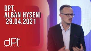 DPT, Alban Hyseni - 29.04.2021